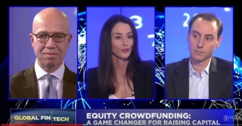 GLOBAL FINTECH - EPISODE 1 - EQUITY CROWDFUNDING: A GAME CHANGER FOR RAISING CAPITAL