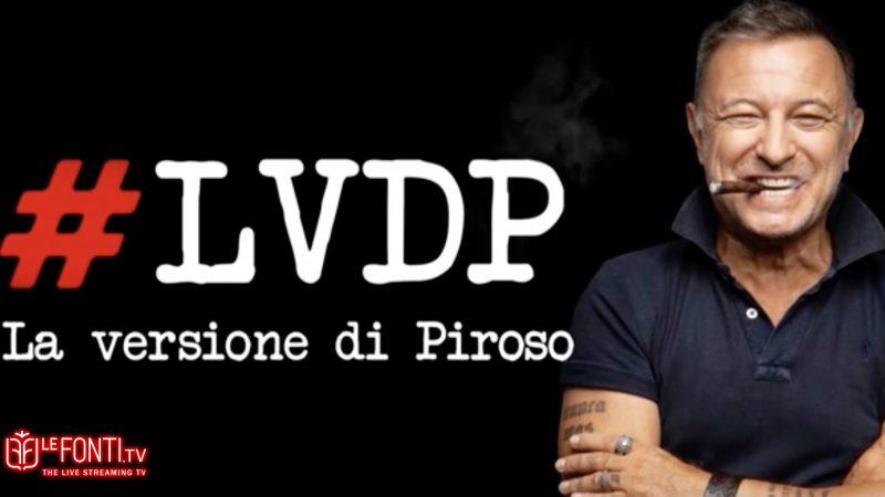 LVDP - La versione di Piroso