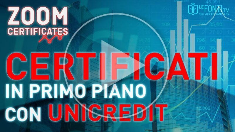Zoom Certificates by Unicredit