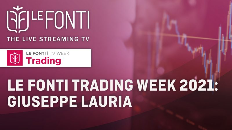 Le Fonti Trading Week